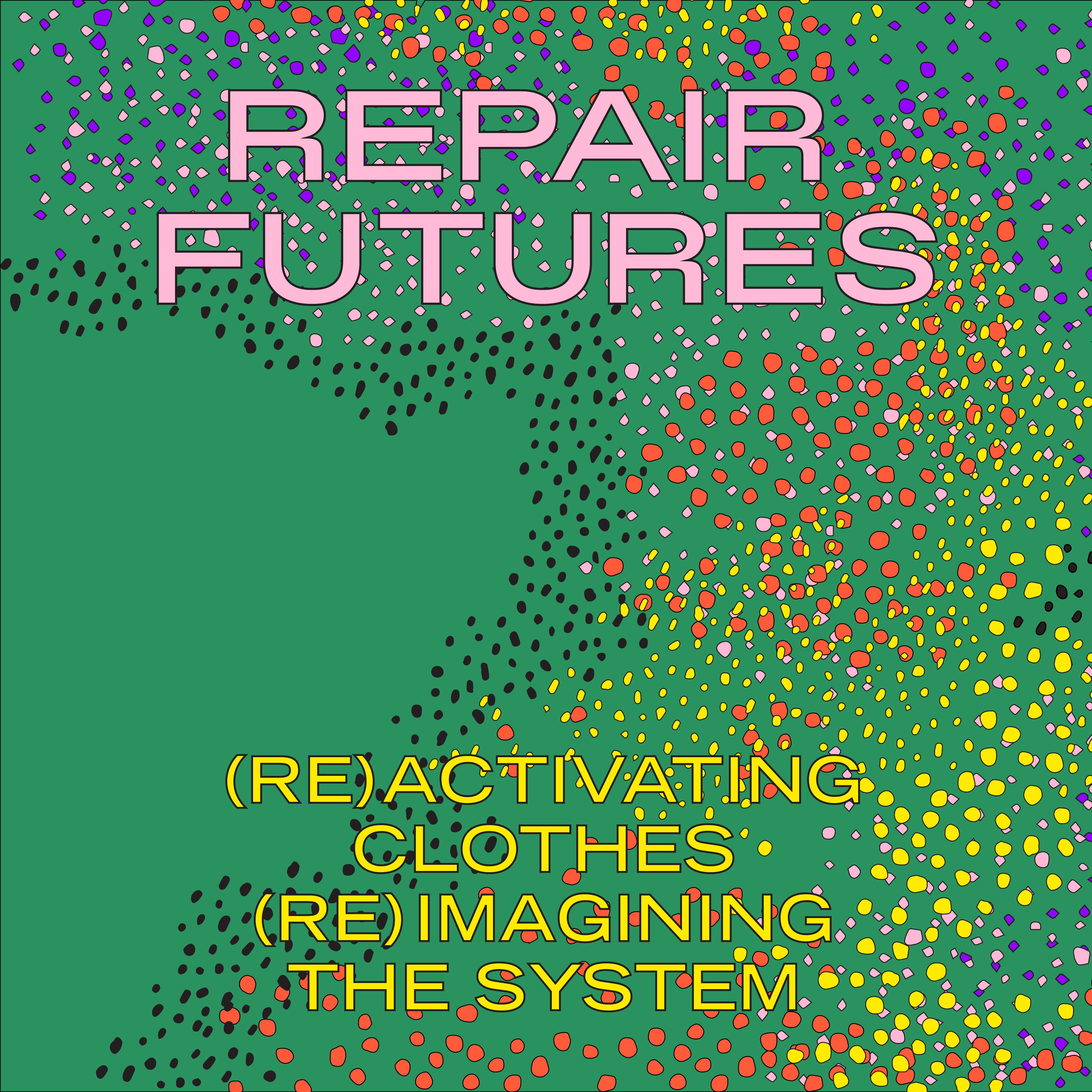 REPAIR FUTURES